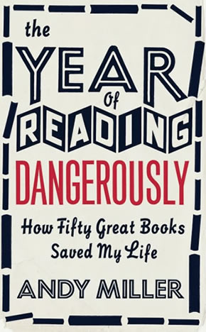 The Year of Reading Dangerously