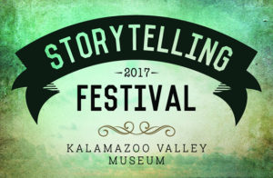 Storytelling Festival: Family Stories @ Kalamazoo Valley Museum
