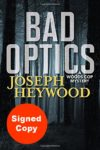 Bad OIptics Signed Copy