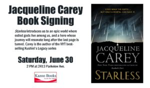 Jacqueline Carey: Starless Book Signing @ Kazoo Books