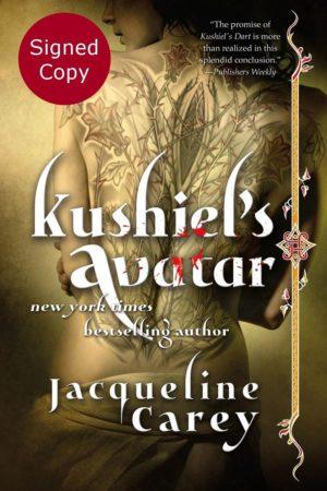 Kushiel's Avatar - signed copy