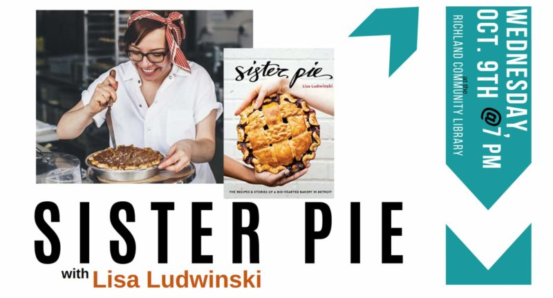 Sister Pie at Richland Library