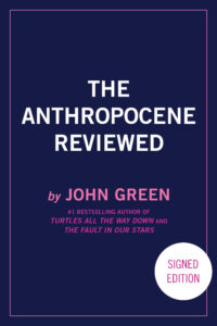 The Anthropocene Review (signed edition)