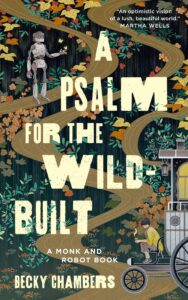A Psalm for the Wild-Builtt